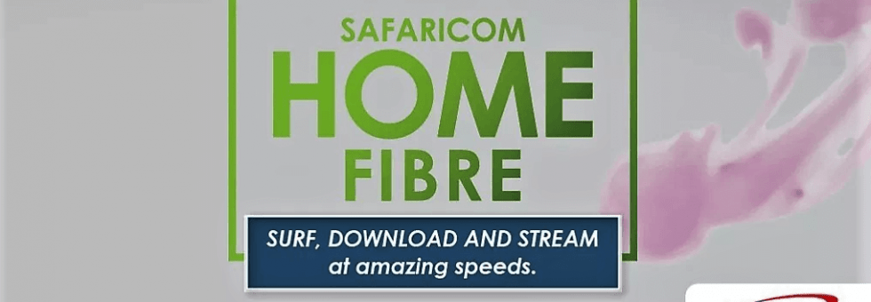 How to Get connected to Safaricom Home Fiber & Packages