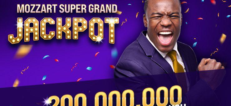 Mozzart Bet unveils Super Grand Jackpot of Ksh 200 Million winnings